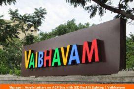 Signage, Acrylic Letters on ACP box with LED Backlit Lightinning , Vaibhavam