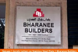 Signage, Acrylic Letters on STainless Steel Plate, Bharanee Builders