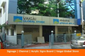 Signage, Acrylic Sign Boards, Vaigai Global Store