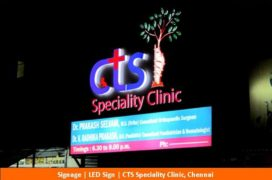 Signage, LED Sign, CTS Speciality clinic , Chennai