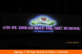Signage, LED sign Boards, ST Ebbas, Chennai
