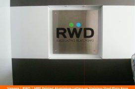 Signage, RWD, MRF painted Aluminium Letters on Stainless STeel Plate base