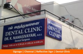 Signage, Reflective Sign, Dental Clinic