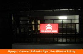 Signage, Reflective Sign, Four Wheeler Parking