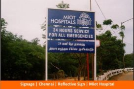 Signage, Reflective Sign, MIOT Hospital