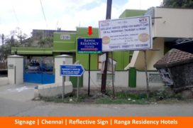 Signage, Reflective Sign, Ranga Residency Hotels