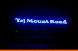 Signage, Taj Mount Road, Neon