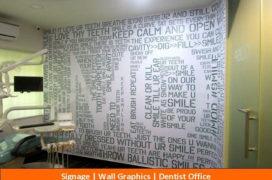 Signage, Wall Graphics, Dentist
