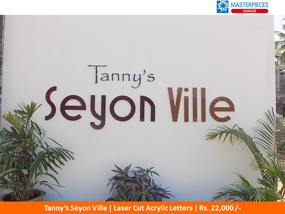 Laser Cut Acrylic Letters for Tanny's Seyon Ville Coimbatore